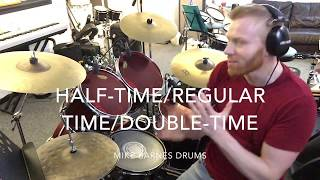 What Is Half-Time/Regular-Time/Double-Time On Drums?