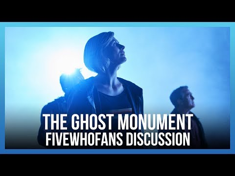 Doctor Who: The Ghost Monument - FiveWhoFans Discussion