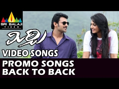 Mirchi Video Songs   Back to Back Promo Songs   Prabhas, Anushka, Richa   Sri Balaji Video
