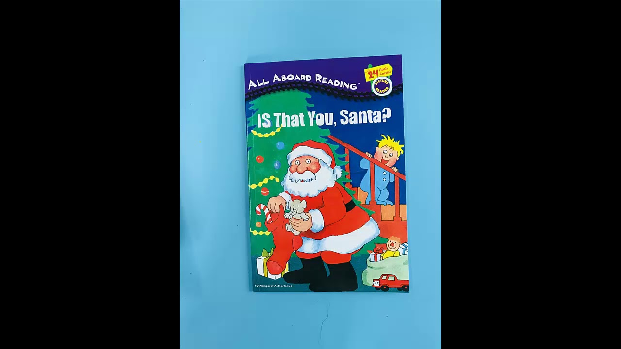Is That You Santa All Aboard Reading Youtube