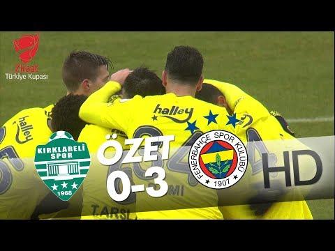 Kırklarelispor - Fenerbahçe Ziraat Türkiye Kupası Maçının Özeti