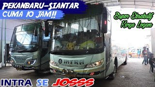 BUS TERCEPAT di Pekanbaru—Siantar! CUMA 10 JAM! Trip report INTRA Super Eksekutif