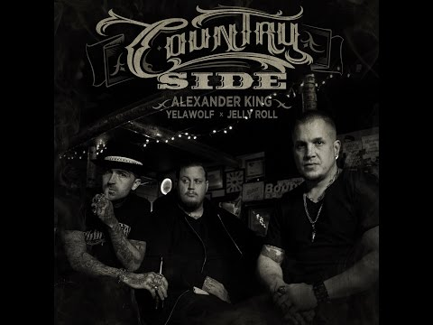 """Country Side"" - Alexander King ft. Yelawolf & Jellyroll"