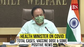 Health Minister on Covid: Total cases, vaccine dose & some positive news