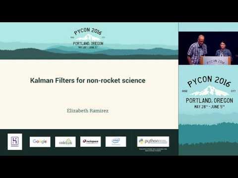 Elizabeth Ramirez - Kalman Filters for non-rocket science - PyCon 2016.mp4