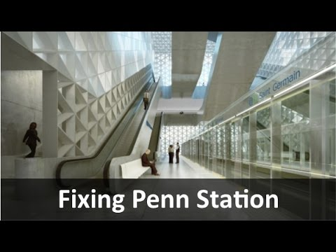 Fixing Penn Station and Hudson River Tunnels
