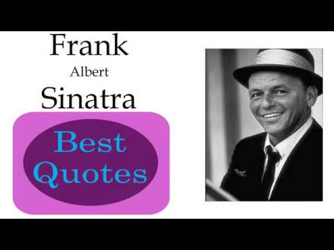 Best 10 Quotes of Frank Sinatra