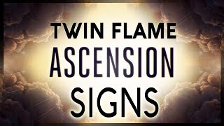 TWIN FLAME ASCENSION SIGNS AND SYMPTOMS:  Are You Waking Up??