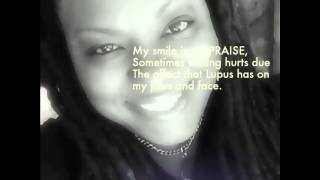 """Through IT All"" Lupus Warrior Yahminah McIntosh"