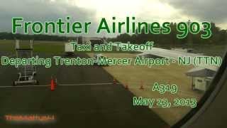 Frontier Airlines Taxi and Takeoff Trenton Mercer Airport (TTN)