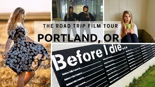 Portland, OR - The Road Trip Film Tour VLOG