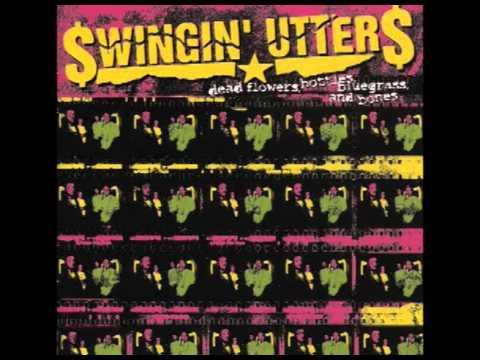 Swingin Utters Dead Flowers Bottles Bluegrass And Bones 2003