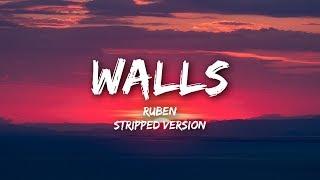 Ruben - Walls