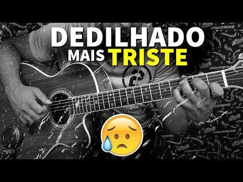 O DEDILHADO MAIS TRISTE no violão (aula)