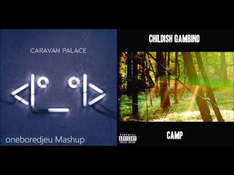 Bonfire Aftermath - Caravan Palace vs. Childish Gambino (Mashup)