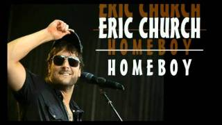 Eric Church - Homeboy [Lyrics + Download]
