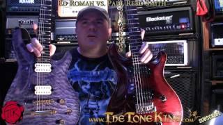 Ed Roman vs. PRS Guitar Shoot-Out