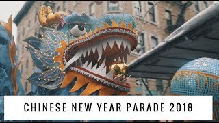Chinese New Year Parade 2018 - Chinatown, NYC