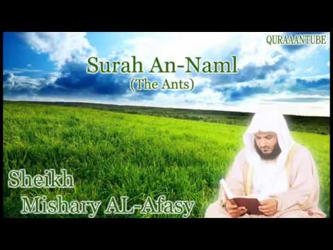 Mishary al-afasy Surah An-Naml ( full ) with audio english translation