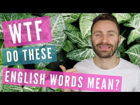 WTF Do These English Words Mean?   Text Language (AF! OMG! NSFW)
