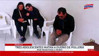 Adolescentes matan a dueño de pollería por resistirse a robo