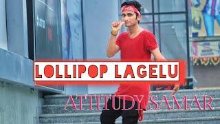 Lollypop Lagelu Bhojpuri Dance Cover  Pawan Singh  Attitudy Samar Choreography