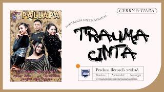 Gerry Mahesa Feat Tiara Amora Trauma Cinta Mp3