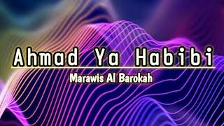 Download Ahmad ya Habibi / Al barokah