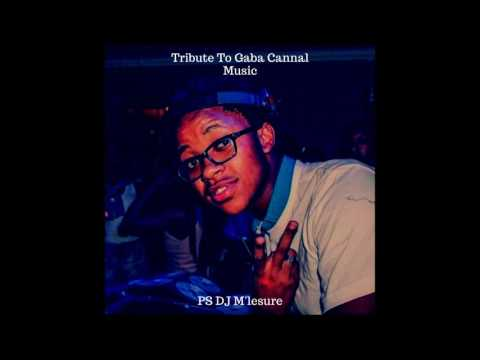Djay M'lesure Tribute To Gaba Cannal Music