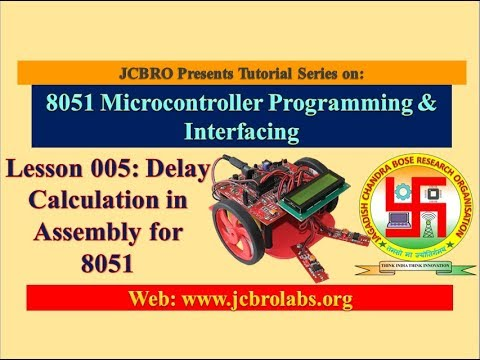 Lesson 5: Delay Calculation in Assembly for 8051