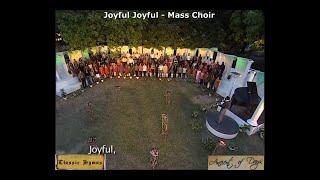 Joyful Joyful - Mass Choir - Classic Hymns Ancient of Days