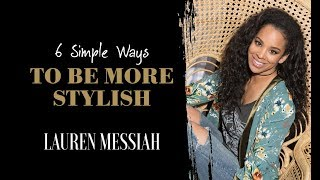 6 Simple Ways To Be More Stylish