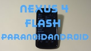 How To Flash Paranoid Android Rom On Nexus 4