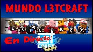 MundoL3tCraft en Directo (Resubido) - Varias Tareas a tope