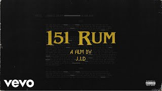 JID - 151 Rum (Official Audio)