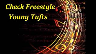 Check Freestyle Remix   Young Tufts