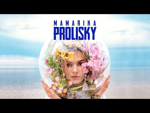 MamaRika - Prolisky (Official Video)