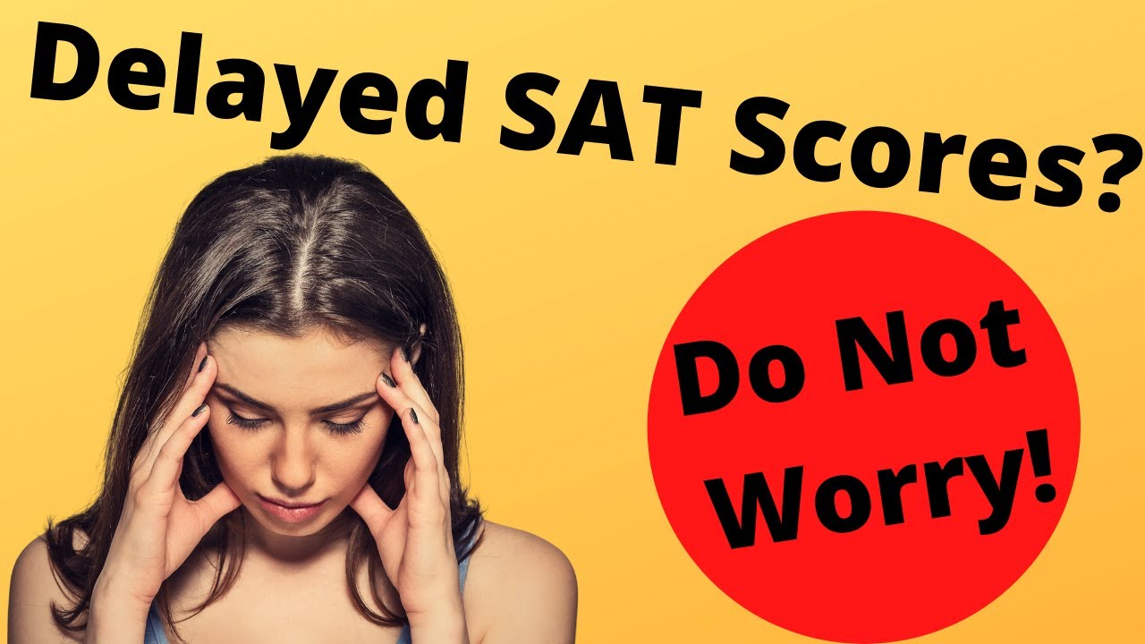 When the SAT is Delaying Your Score | Ivy Bound Test Prep