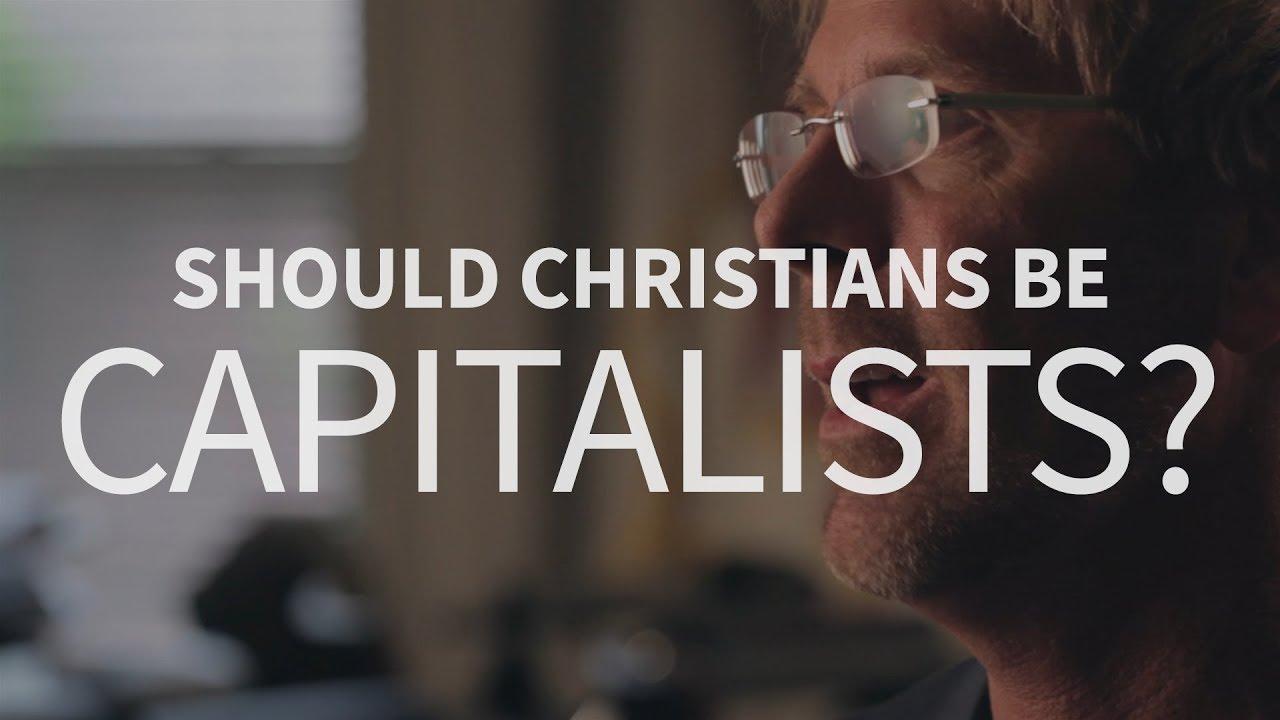 Should Christians be capitalists?