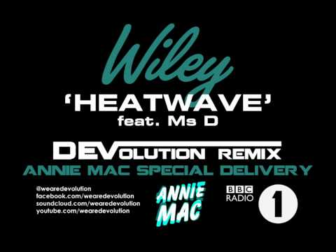 Wiley - Heatwave feat. Ms D (DEVolution Remix)