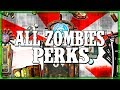 ALL CALL OF DUTY ZOMBIES PERKS - (WAW - BO3 ZOMBIES)