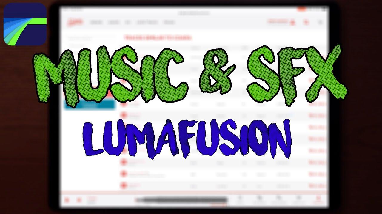 Music & Sound Effects for Lumafusion / Youtube #tutorial #lumafusion