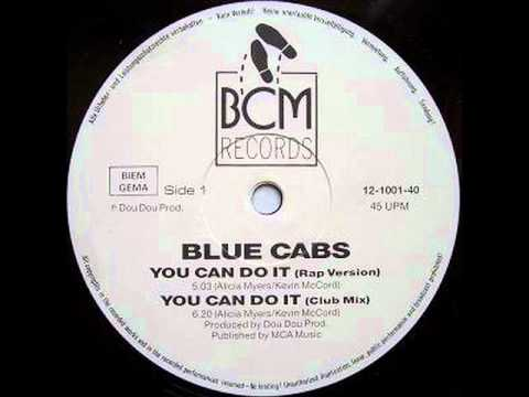 Blue Cabs - You Can Do It Rap 1987(Italo-Euro disco)