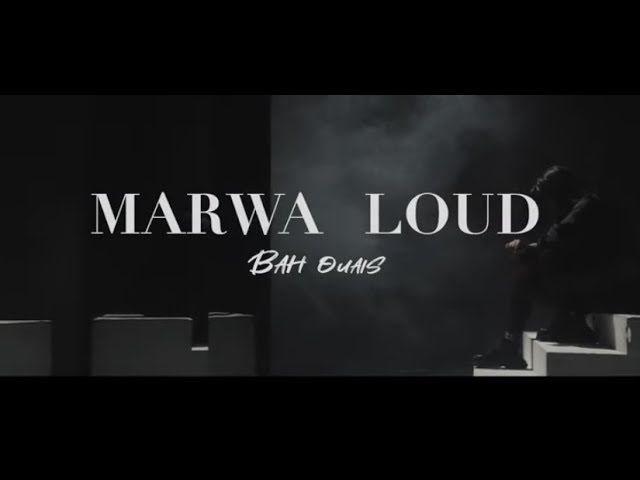 Marwa Loud - Bah Ouais (Clip Officiel)