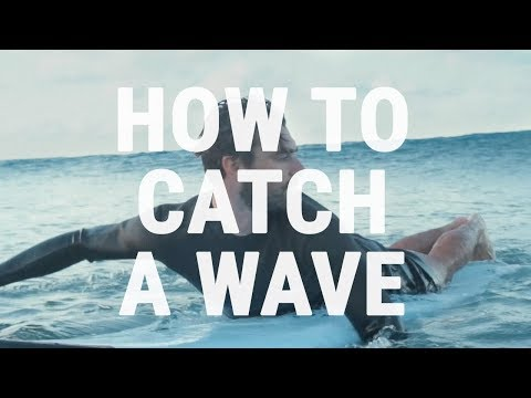 How to Catch an Unbroken Wave | How to Surf - Paddling into Green Waves