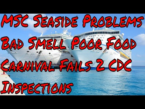 MSC Seaside New Ship Issues Cruise Ship Inspections! Carnival Double Fail!