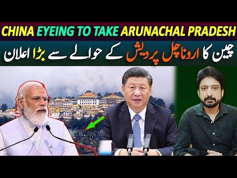 Is China Planning to Take Arunachal Pradesh? How's India Preparing for it? By Essa Naqvi