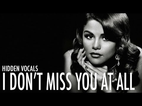 Selena Gomez in I Don't Miss You At All | C3?!