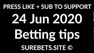 Football Betting Tips Today - 24 June 2020 - Premier League, Serie A, La Liga Predictions
