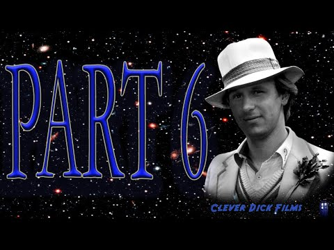 Dr Who , Part 6  The Peter Davison Era